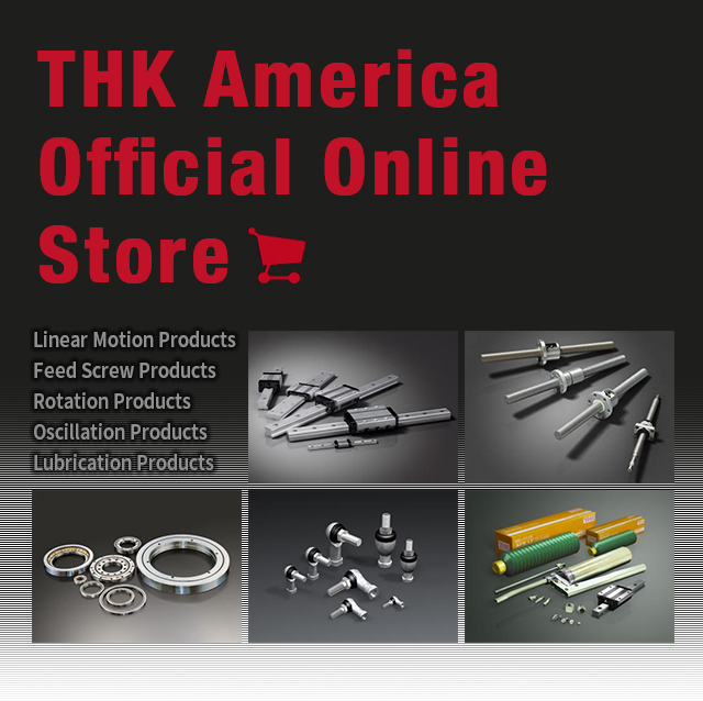 THK America Official Online Store