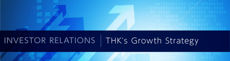 THK's Growth Strategy